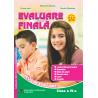 EVALUARE FINALA - Cls a IV-a
