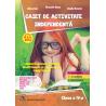 CAIET DE ACTIVITATE INDEPENDENTA clasa a IV-a